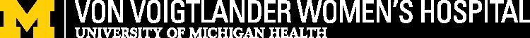 Von Voigtlander Women's Hospital | Michigan Medicine logo - Home