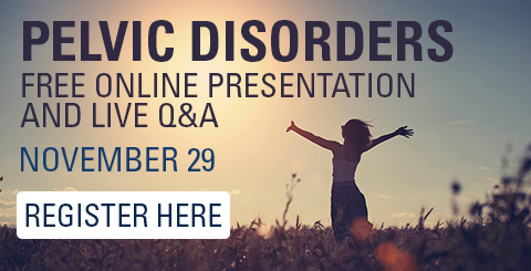 Register for pelvic disorders free online presentation and live Q&A on November 29